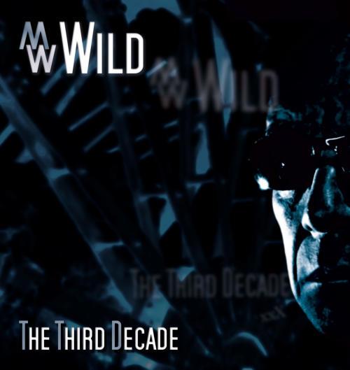 Bildergebnis für M.W.Wild the third decade